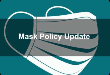 Mask Policy Update Post